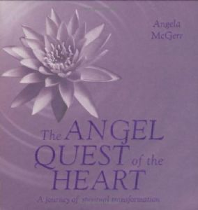 Angela McGerr - The Angel Quest of the Heart (Hardback - book)